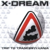 X-dream - Trip to Trancesylvania (1996)
