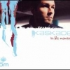 Kaskade - In The Moment (2004)