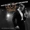 Palast Orchester mit seinem Sänger Max Raabe - Heute Nacht Oder Nie