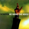 Scooter - We Bring The Noise! (2001)