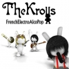 The Krolls - FrenchElectroAlcoPop