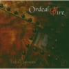 Ordeal By Fire - Untold Passions (2004)
