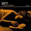 Jem - Finally Woken (2004)