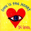 Di Leva - Love Is The Heart (1995)