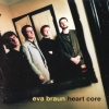 Eva Braun - Heart Core (1998)