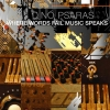 Dino Psaras - Where Words Fail Music Speaks (2008)
