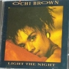 O'chi Brown - Light The Night (1987)