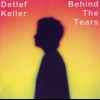 Detlef Keller - Behind The Tears (1999)