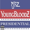 YoungBloodz - Presidential (2006)