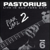 Jaco Pastorius - Live In New York City, Vol. 6: Punk Jazz 2 (1999)