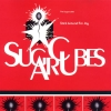 The Sugarcubes - Stick Around For Joy (1992)