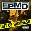 EPMD - Out Of Business (1999)