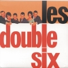 Double Six - Les Double Six (1999)