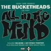 The Bucketheads - All In The Mind +2 (1996)