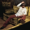 Toshi - Time To Share (2004)