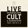 The Cult - Live Cult Marquee London MCMXCI Part Two (1993)