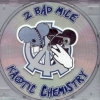 2 Bad Mice - Kaotic Chemistry (1995)