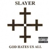 Slayer - God Hates Us All (2001)
