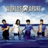 Worlds Apart - Don't Change
