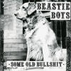 Beastie Boys - Some Old Bullshit (1994)