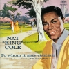 Nat King Cole - To Whom It May Concern (2007)