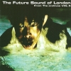 The Future Sound of London - From The Archives Vol. 5 (2008)