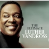Luther Vandross - The Ultimate Luther Vandross (2006)