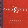 China Crisis - Scrap Book Vol 1: Live At The Dominion Theatre (2002)