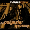 Madison Avenue - The Polyester Embassy (2000)