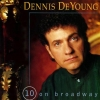 Dennis DeYoung - 10 On Broadway (1994)