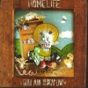 Homelife - Guru Man Hubcap Lady (2004)