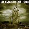 COMEBACK KID - Broadcasting... (2007)
