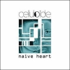 Celluloide - Naive Heart (2002)