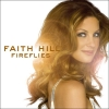 Faith Hill - Fireflies (2005)