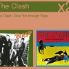 The Clash - The Clash / Give 'Em Enough Rope (2007)