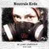 Neutrale Erde - Не умею улыбаться (trash-single)