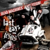 The Last Days Of Jesus - Dead Machines' Revolution! (2007)