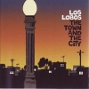 Los Lobos - The Town And The City (2006)