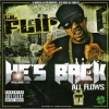 Lil' Flip - He's Back - All Flows Volume One (2006)