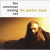 the american analog set - The Golden Band (1998)