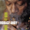 Horace Andy - Mek It Bun (2002)