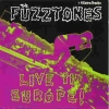 The Fuzztones - Live In Europe! (1989)