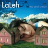 Laleh - Me And Simon (2009)