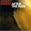 Jersey Street - After The Rain (2002)