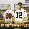 A-Wax - 2 Sides Of The Game (2005)