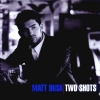 Matt Dusk - Two Shots (2004)