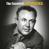 Jim Reeves - The Essential Jim Reeves (2003)