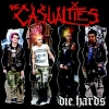 The Casualties - Die Hards (2001)