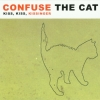Confuse the Cat - Kiss, Kiss, Kissinger (2003)