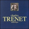 Charles Trenet - Anthologie